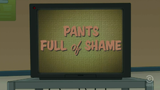Pants Full of Shame.png