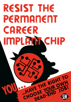Resist the Career Chip sign.png
