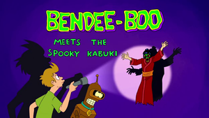 Bendee-Boo Meets the Spooky Kabuki.png